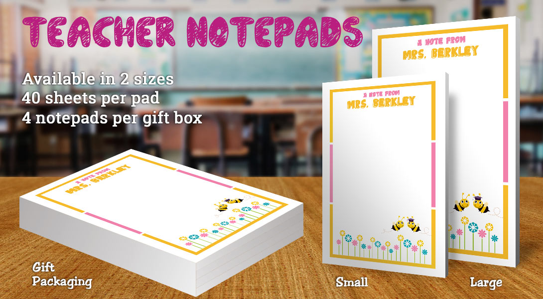Teacher Gift Notepad-Bees & Flowers